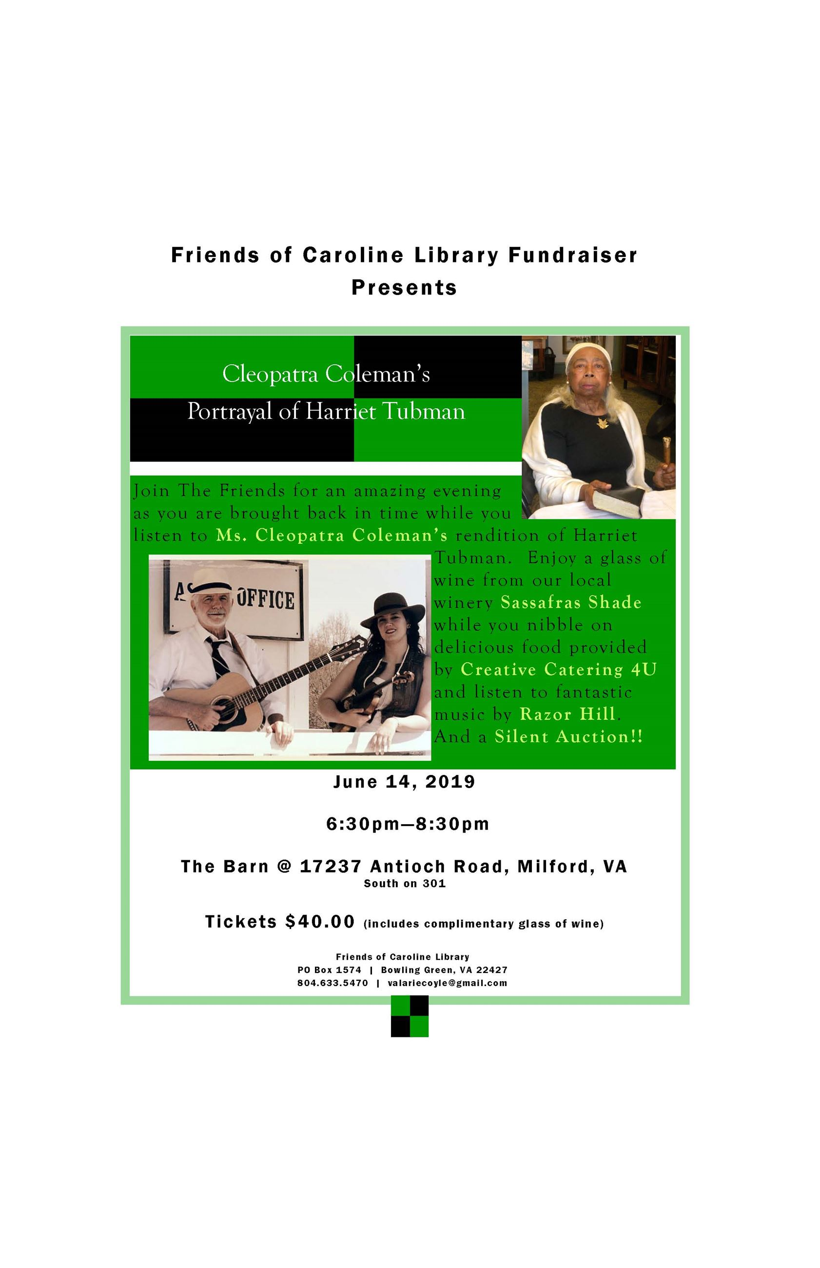 Friends of Caroline Library Cleopatra Coleman Portrayal of Harriet Tubman